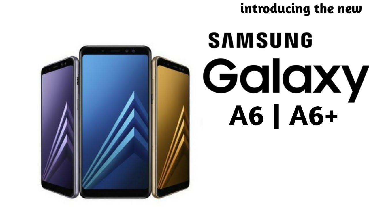 Samsung Galaxy A6 and A6 Plus are out in India and Emirates