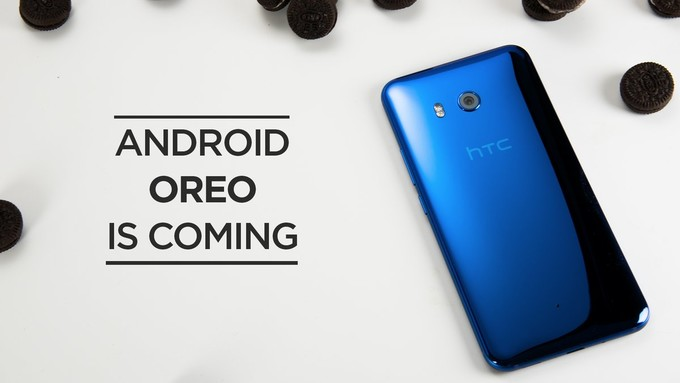 HTC U11 may soon be upgraded to Android 8.0 Oreo